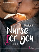 Nurse for you t.1  - MadiLie V.