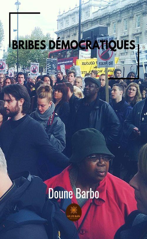 Bribes démocratiques  - Doune Barbo
