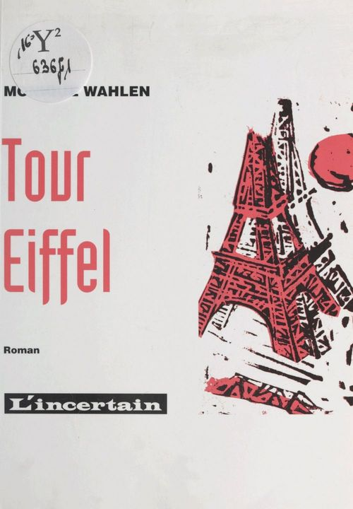 Tour Eiffel  - Monique Wahlen