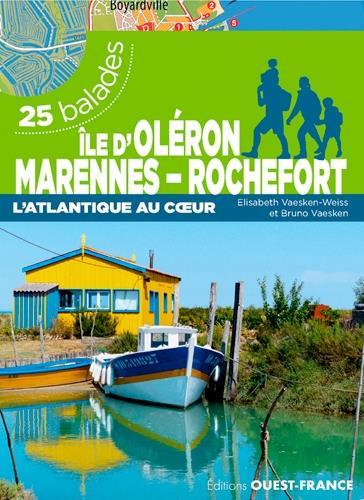 île d'Oleron, Marennes-Rochefort ; 25 balades