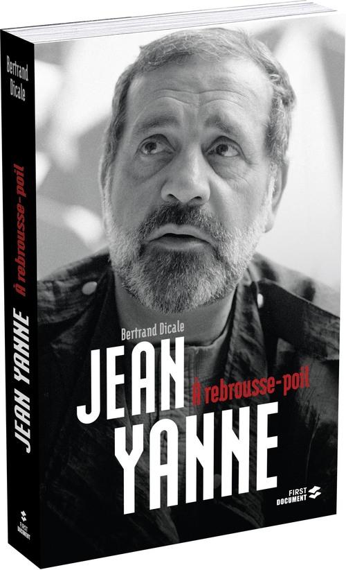 Jean Yanne ; à rebrousse-poil