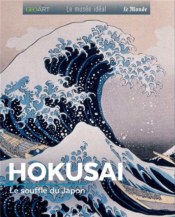 Hokusai ; le souffle du Japon