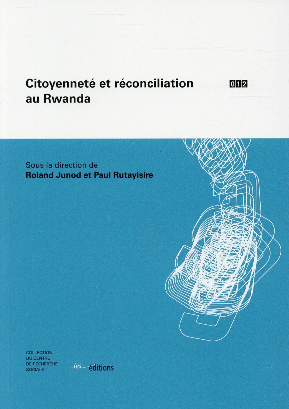 Citoyennete et reconciliation au rwanda
