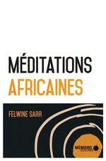 Vente Livre Numérique : Méditations africaines  - Felwine Sarr