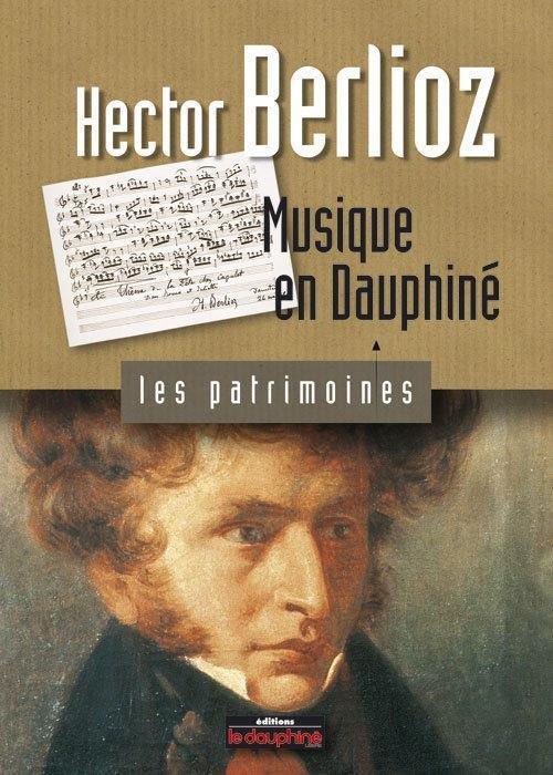 Hector berlioz musique en dauphine
