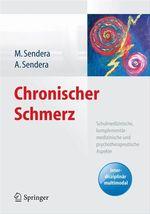 Chronischer Schmerz  - Alice Sendera - Martina Sendera