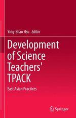 Development of Science Teachers' TPACK  - Ying-Shao Hsu
