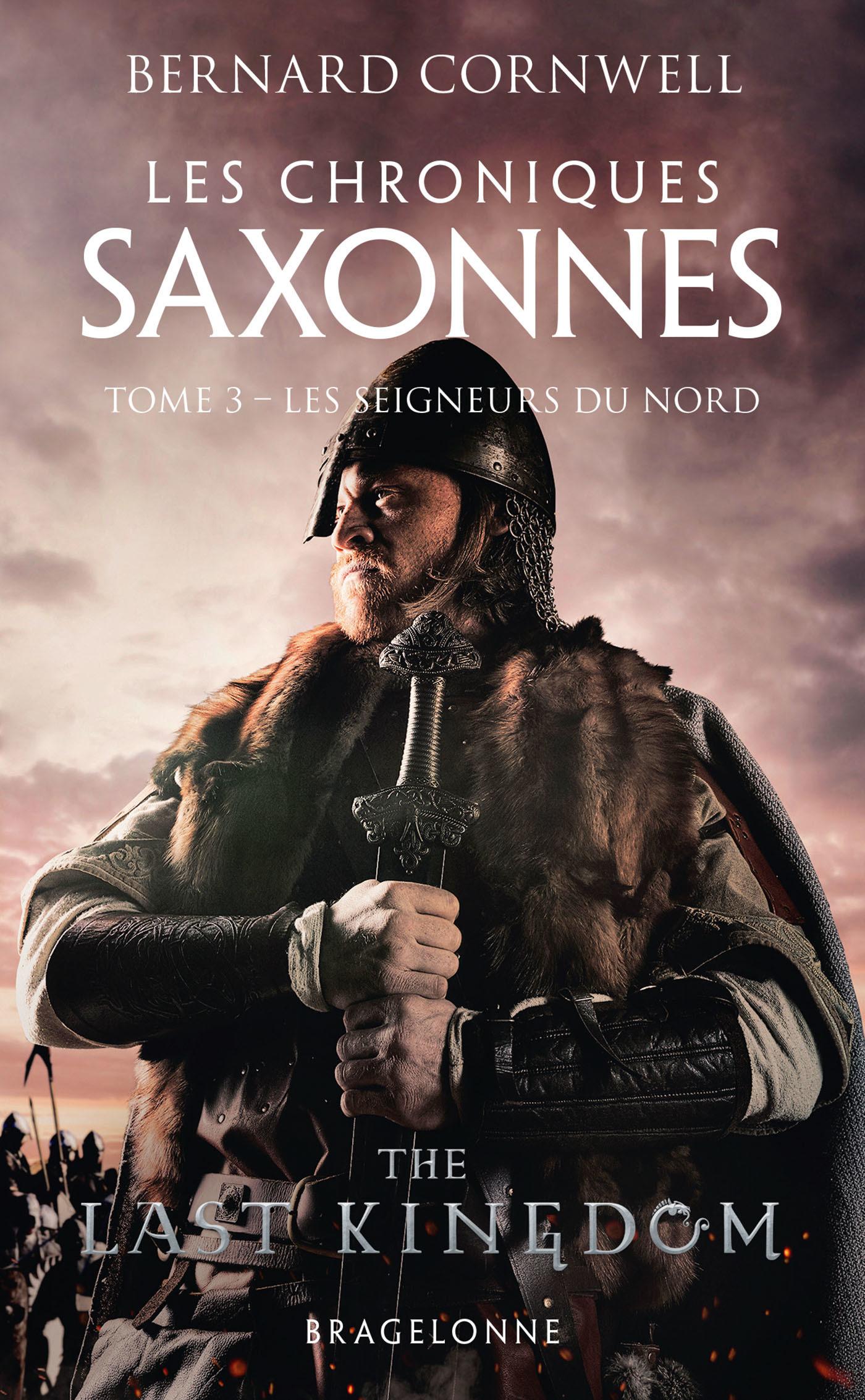 Les chroniques saxonnes T.3 ; les seigneurs du Nord