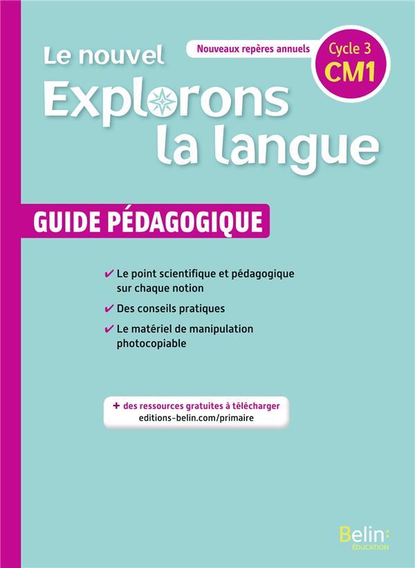 Le nouvel explorons la langue ; CM1 ; guide pédagogique (édition 2020)