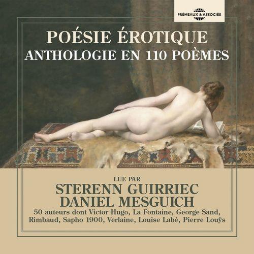 Poésie érotique. Anthologie en 110 poèmes et 50 auteurs