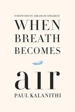 Vente Livre Numérique : When Breath Becomes Air  - Paul Kalanithi