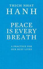 Vente Livre Numérique : Peace Is Every Breath  - Thich Nhat Hanh