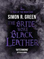Vente EBooks : The Bride Wore Black Leather  - Simon R. Green