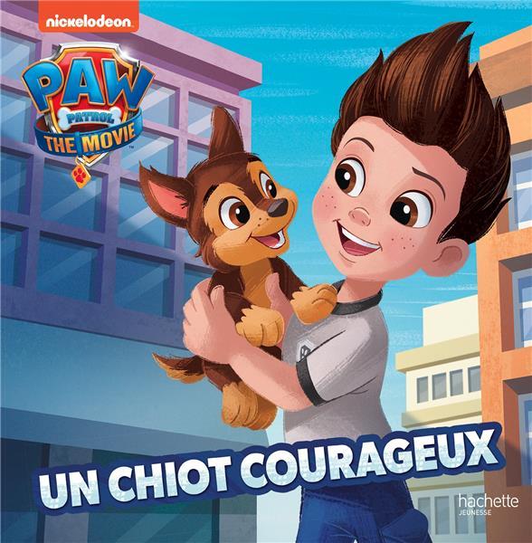 la Pat'Patrouille ; le film ; un chiot courageux