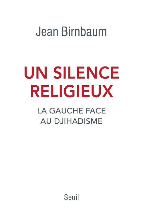 Un silence religieux ; la gauche face au djihadisme
