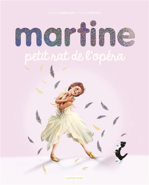 Martine, petit rat de l'opera - edition speciale 2020