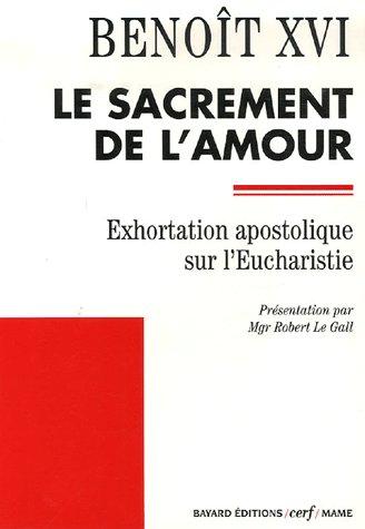 EXHORTATION POST SYNODALE SUR L'EUCHARISTIE