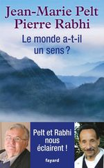 Vente EBooks : Le monde a-t-il un sens ?  - Pierre Rabhi - Jean-Marie PELT