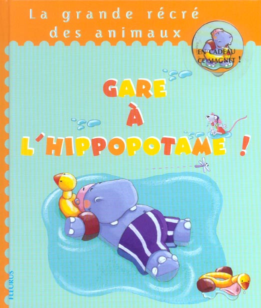 Gare a l'hippopotame ! (+magnet)