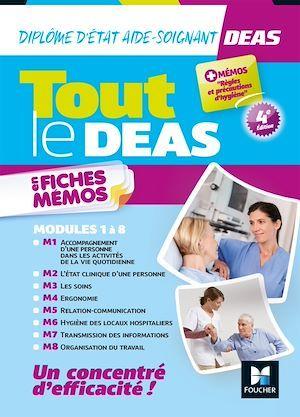 Tout le DEAS en fiches mémos ; diplôme d'Etat aide-soignant ; modules 1 à 8 (4e édition)