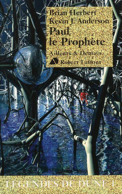 Légendes de Dune T.1 ; Paul le prophète