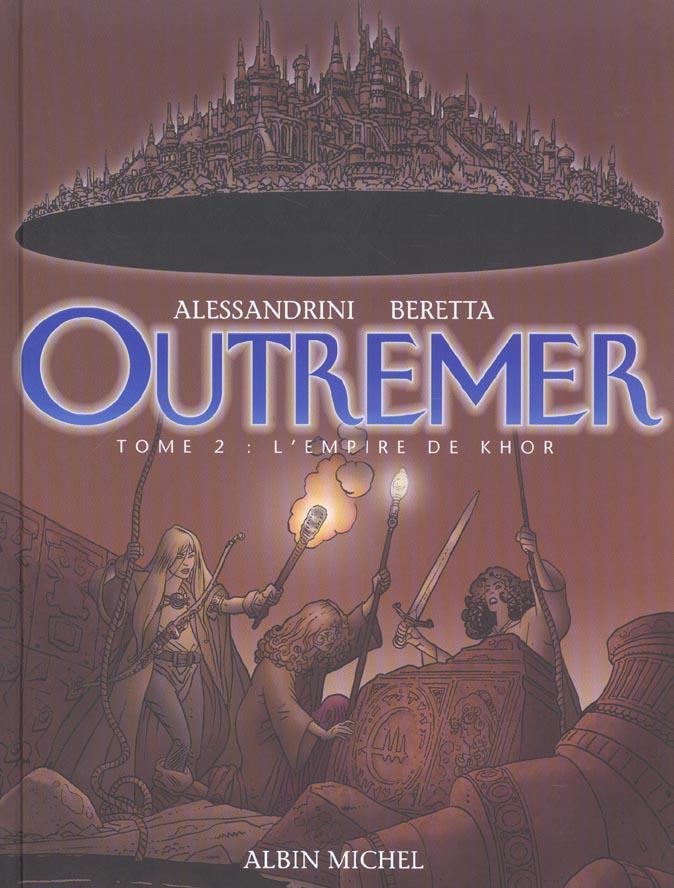 Outremer t.2 ; l'empire du Khôr