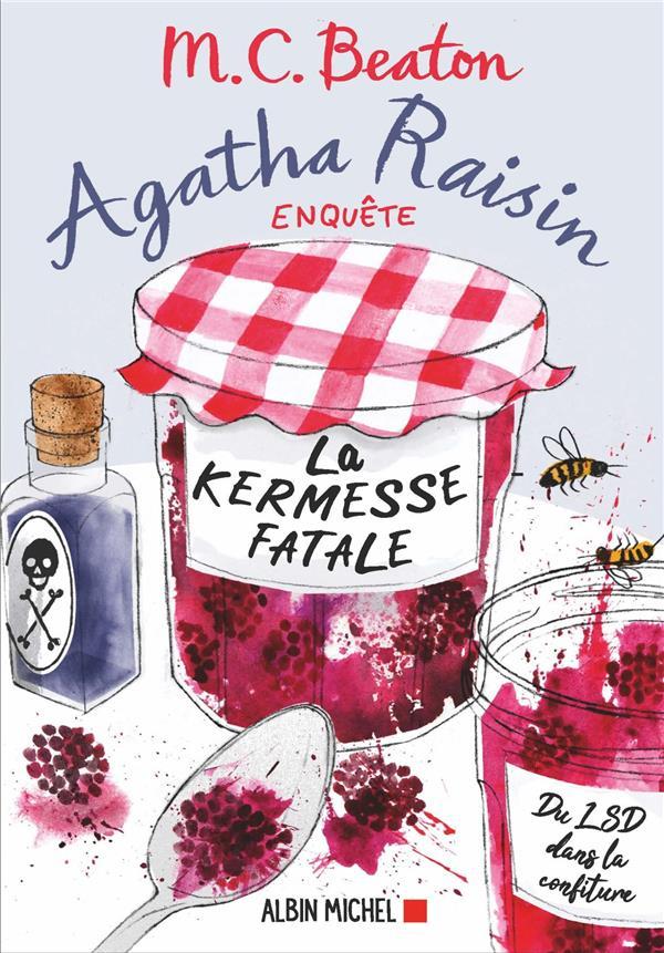 Agatha Raisin enquête T.19 ; la kermesse fatale