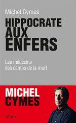 Vente EBooks : Hippocrate aux enfers  - Michel Cymes