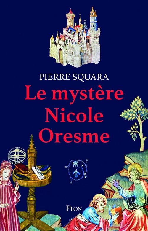 Le mystère Nicole Oresme
