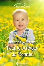 Vente EBooks : Pour le bonheur de Bonnie  - Rebecca Winters
