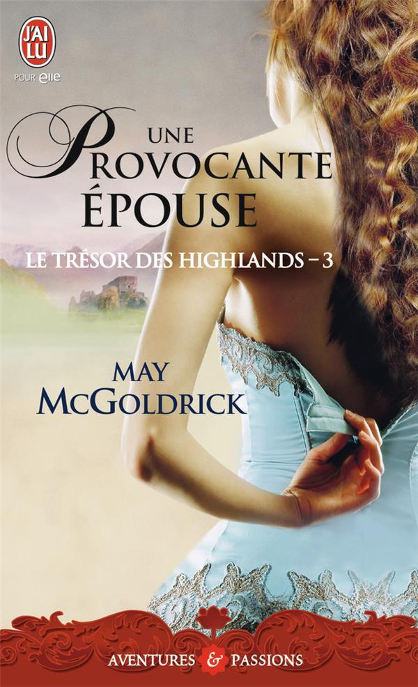 le trésor des Highlands t.3 ; une provocante épouse