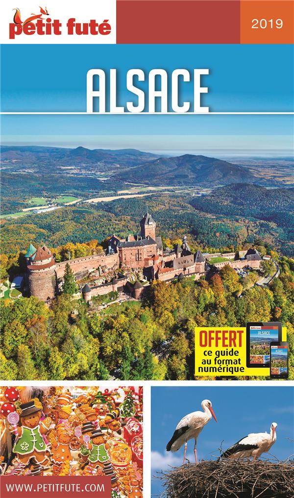 GUIDE PETIT FUTE ; REGION ; Alsace (édition 2019)