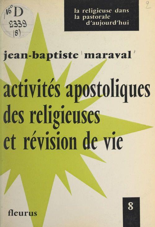 Activités apostoliques des religieuses et révision de vie  - Jean-Baptiste Maraval