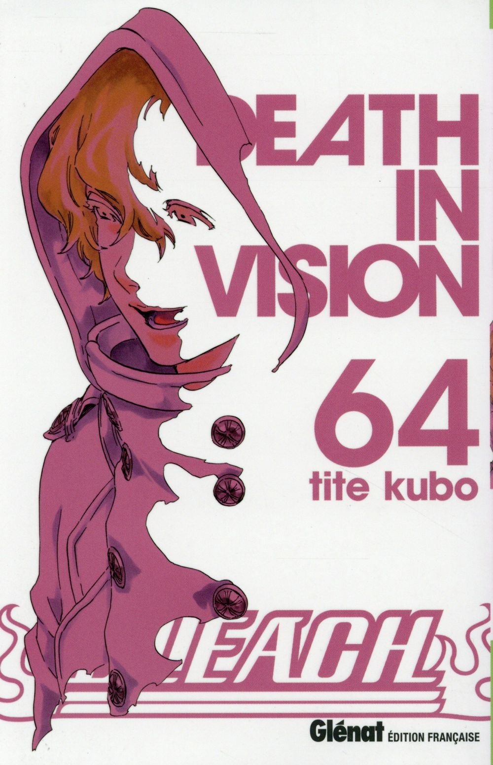 BLEACH - TOME 64 - DEATH IN VISION Kubo Taito