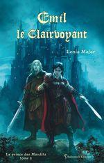 Emil le Clairvoyant  - Lenia MAJOR