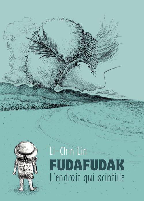FudaFudak, l'endroit qui scintille  - Li-Chin Lin