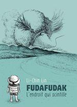 FudaFudak, l'endroit qui scintille