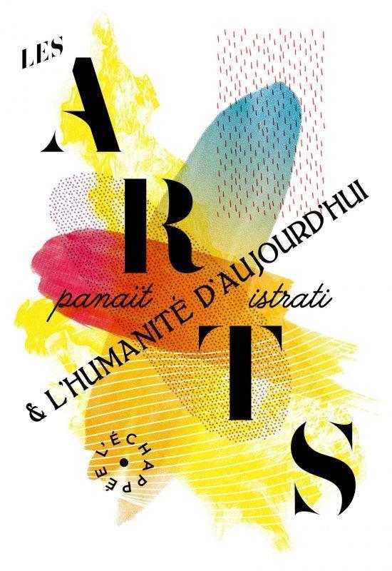 Les arts et l'humanité d'aujourd'hui