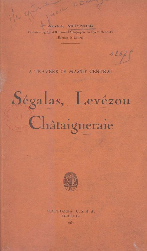À travers le massif central : Ségalas, Levézou, Châtaigneraie