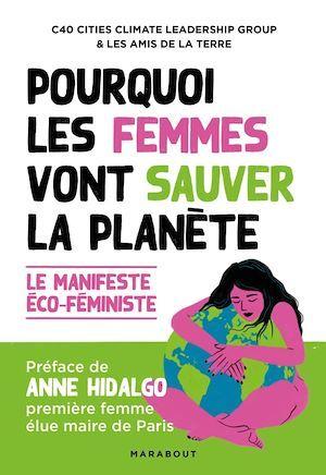 Pourquoi les femmes vont sauver la planète