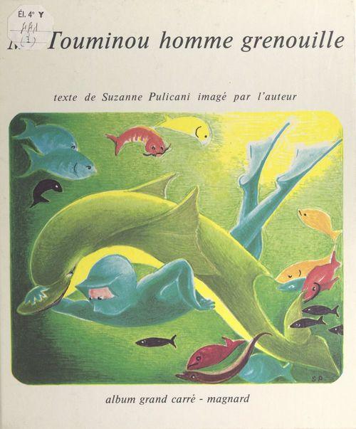 Monsieur Touminou, homme grenouille