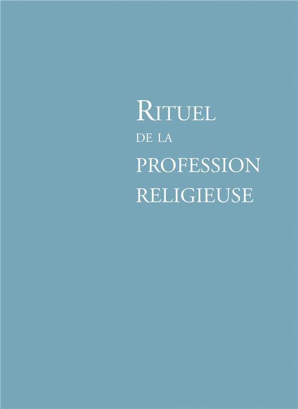 RITUEL DE LA PROFESSION RELIGIEUSE