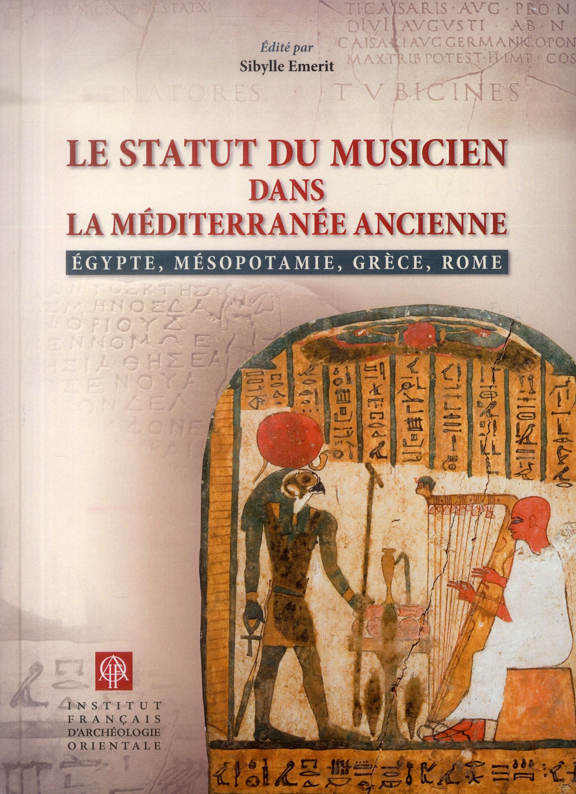 Statut du musicien dans la mediterranee ancienne  egypte mesopotamie grece rome