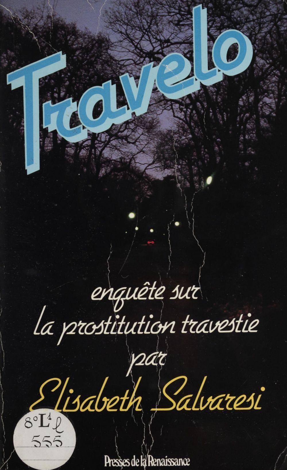 Travelo : une enquête sur la prostitution travestie