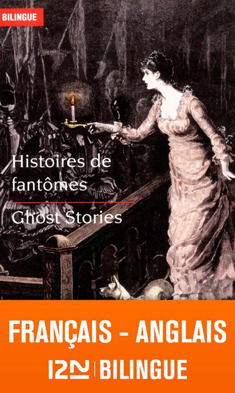Histoires de fantômes ; ghost stories