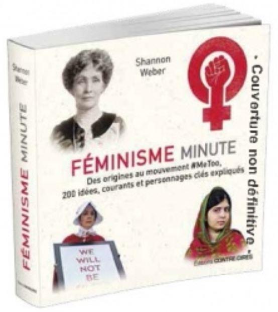 Féminisme minute ; des origines au mouvement