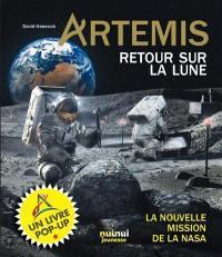 Artemis ; retour sur la lune ; la nouvelle mission de la nasa