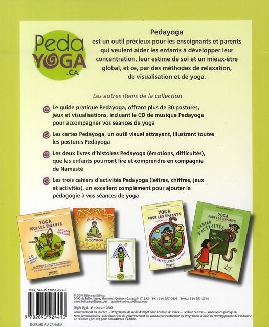 Yoga pour les enfants ; avec Namasté ; le guide pratique
