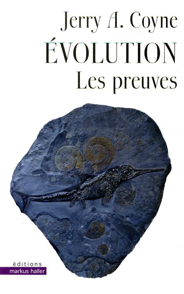 évolution ; les preuves