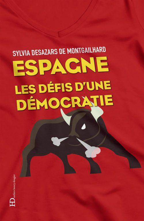 Espagne les défis d'une démocratie